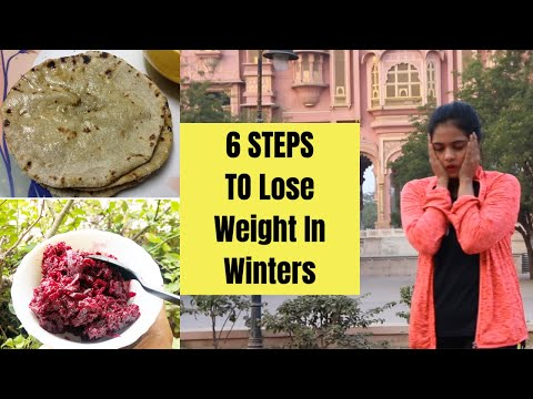 6 Steps To LOSE WEIGHT In WINTERS | Weight Loss Journey  | Somya Luhadia