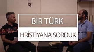 Bir Türk Hristiyana Sorduk! Fragman