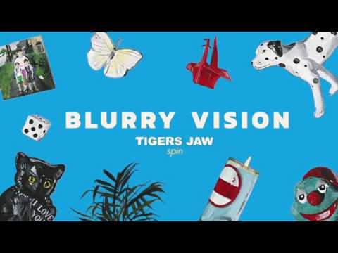 Tigers Jaw: Blurry Vision (Official Audio)