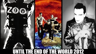 U2 - Until The End Of The World 2012 (HD) GV OFFICIAL VIDEO