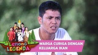 WARGA SUDAH MULAI CURIGA DENGAN KELUARGA IKAN - LENONG LEGENDA (6/8)