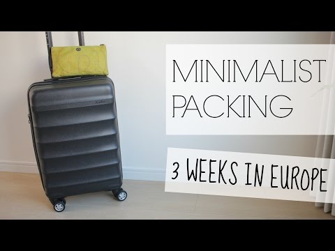 MINIMALIST PACKING: 3 Weeks in Europe
