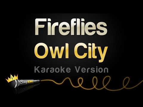 Owl City  Fireflies Karaoke Version