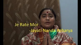 Je Rate Mor  - Jayati Nanda Acharya
