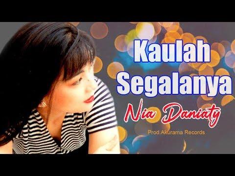 Nia Daniaty - Kaulah Segalanya (Official Music Video)