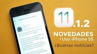 iOS 11.1.2 Novedades & Uso en iPhone 5S