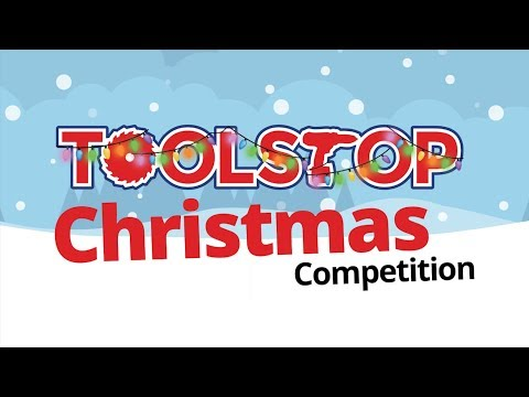 Toolstop Christmas Competition 2018