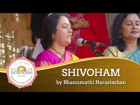 """Shivoham"" by Bhanumathi Narasimhan | World Culture Festival 2016"