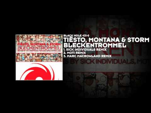 Tiësto, Montana & Storm - Bleckentrommel (Sick Individuals Remix)
