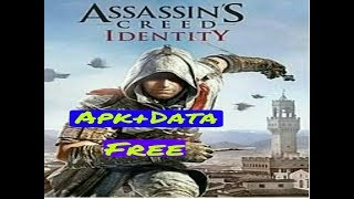 How To Download Assassin S Creed Identity For Android Latest
