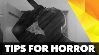 Top 5 tips for making a horror short
