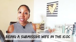 Gambar cover Being a Submissive Wife in the ICOC| ICOC Married Ministry