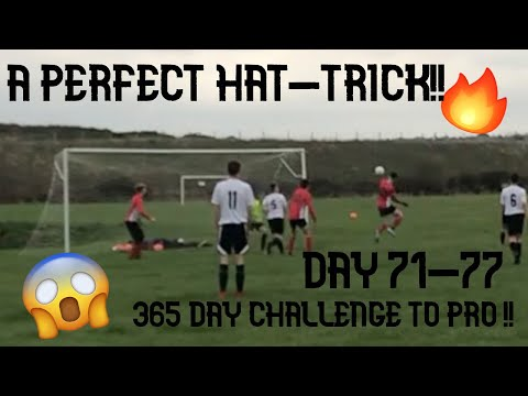 A PERFECT HAT-TRICK!! 365 DAY CHALLENGE TO PRO!! DAYS 71-77