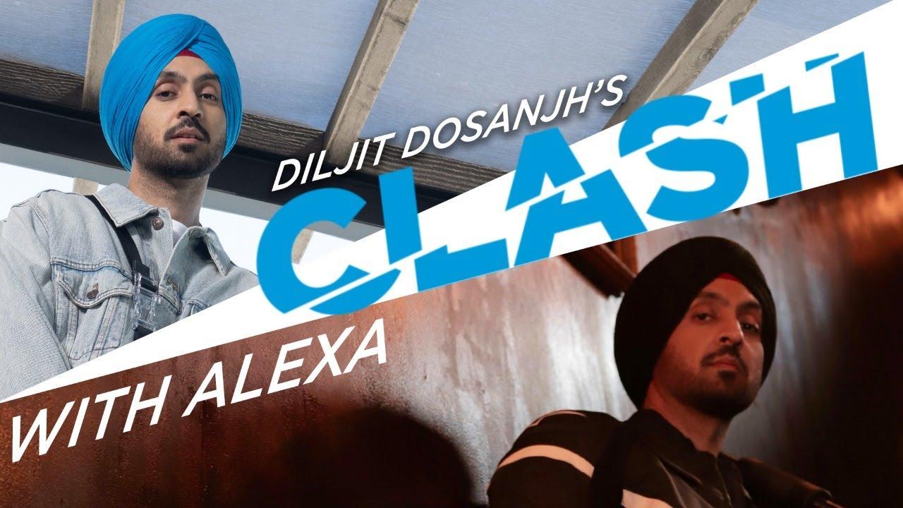 Download Diljit Dosanjh: Me And Alexa CLASH   G.O.A.T.