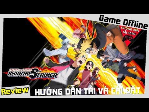 Cách Tải Game Naruto To Boruto Shinobi Striker Miễn Phí Thành Công