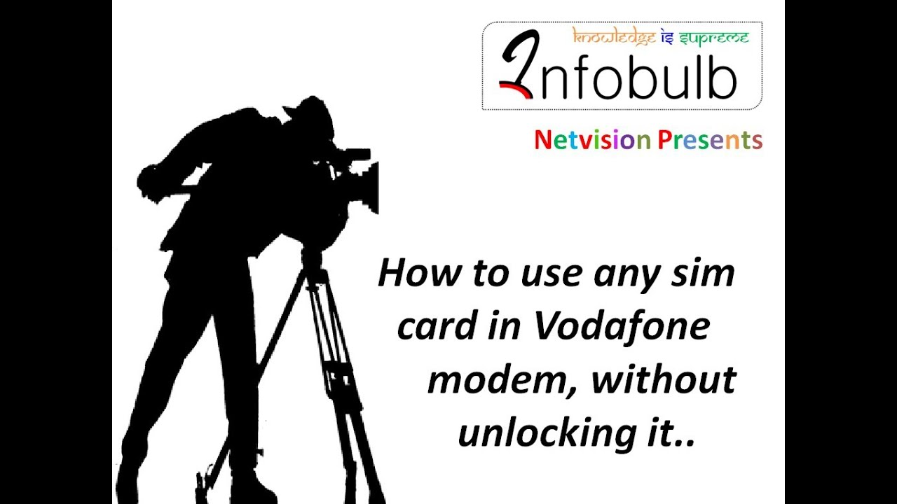How to Use any Sim Card in Vodafone Datacard Without Un