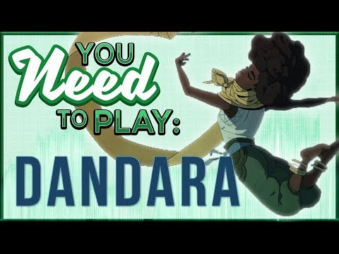 You Need To Play Dandara