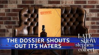 The Dossier Has A Message For All The Haters