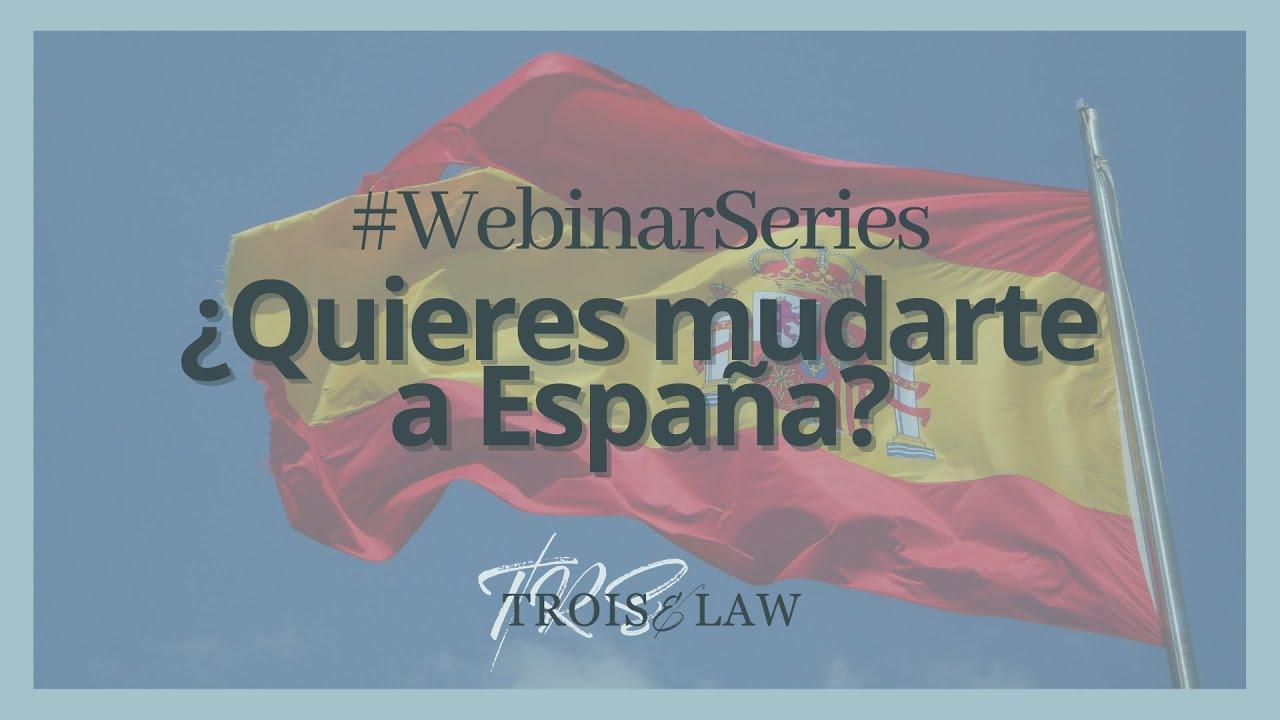 #WebinarSeries ¿Quieres mudarte a España?