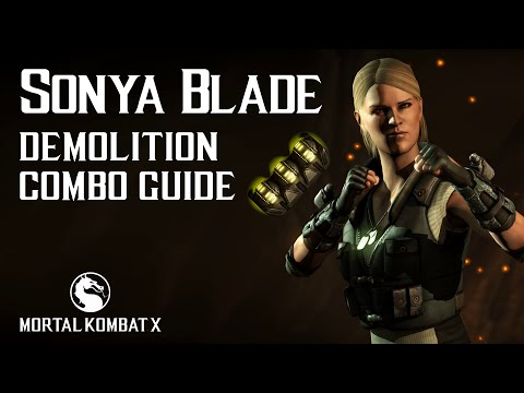 Mortal Kombat X: SONYA BLADE Demolition Combo Guide
