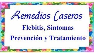 Flebitis, Sintomas, Prevención y Tratamiento