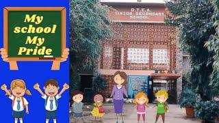 My School My Pride - DTEA Senior Sec School Pusa Road