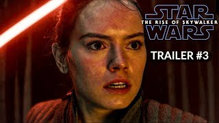 Star Wars: The Rise of Skywalker - TRAILER #3  - Daisy Ridley, Adam Driver (CONCEPT)