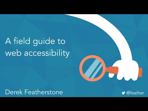 A Field Guide to Web Accessibility with Derek Featherstone