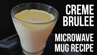 CREME BRULEE IN MICROWAVE (Mug recipe, How to make, simplified recipe) - Inspire To Cook