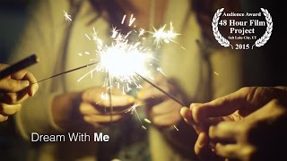 Dream With Me - Short Film