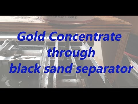 Gold concentrate through black sand separator