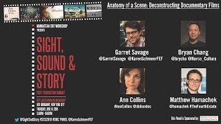 """Anatomy of a Scene: Deconstructing Documentary Films"" - FULL PANEL"