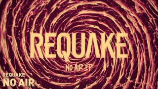 Requake - No Air [HD]