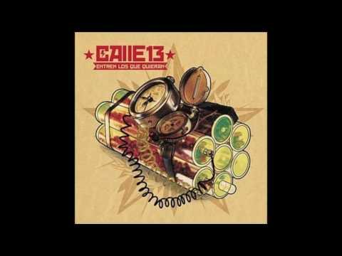 Calle 13 - Entren Los Que Quieran (Disco completo)