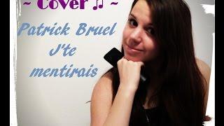 ~Cover ♫~ Patrick Bruel J