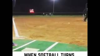 WHEN SOFTBALL TURN INTO DODGE BALL