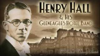 Henry Hall & His Gleneagles Hotel Band: A Musical Comedy Switch