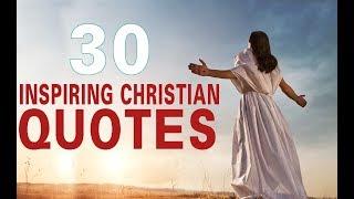 30 Inspiring Christian Quotes