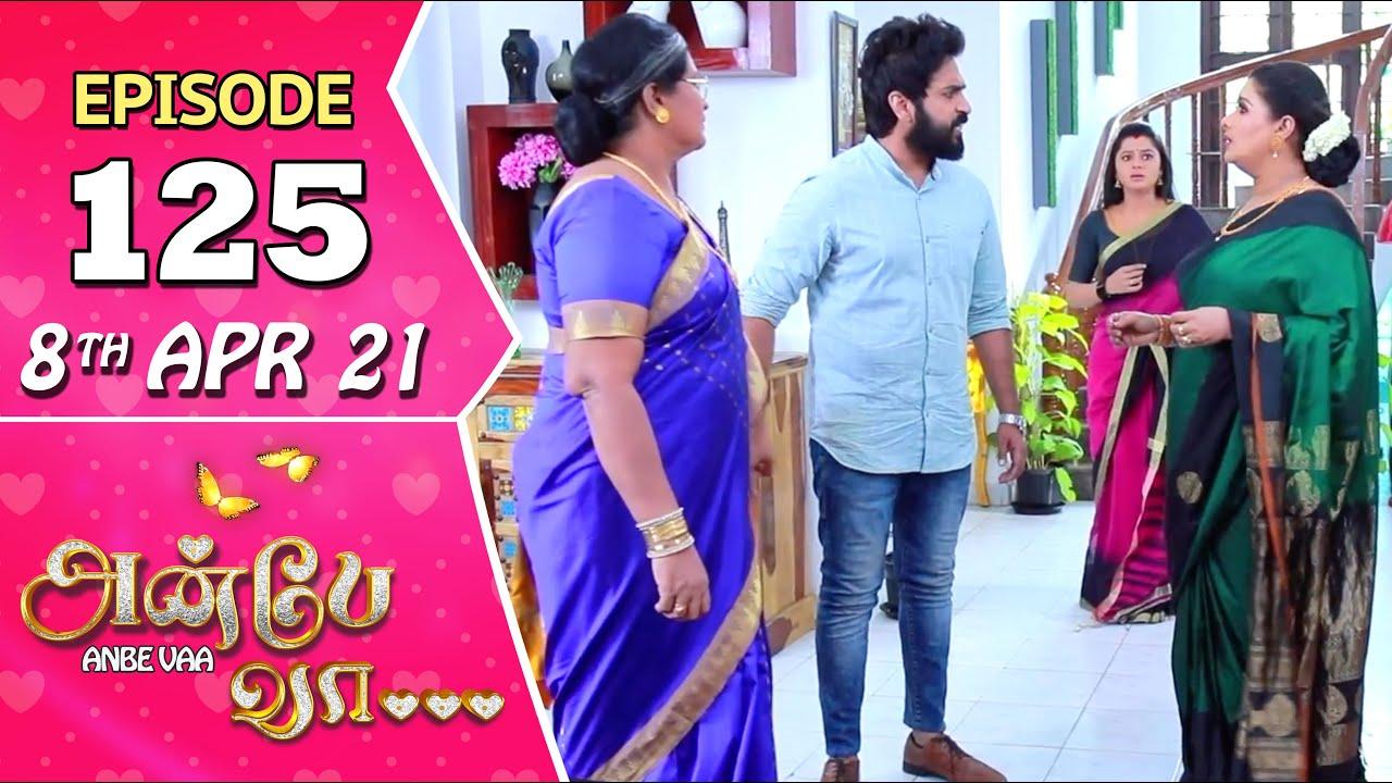 Anbe Vaa Serial | Episode 125 | 8th Apr 2021 | Virat | Delna Davis | Saregama TV Shows Tamil