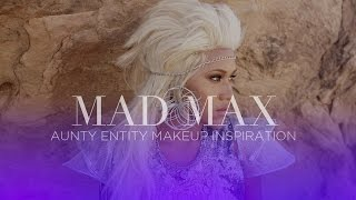 Mad Max Makeup Tutorial: Aunty Entity Desert Queen