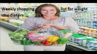 Weekly Shopping List for Weight Loss Dieters