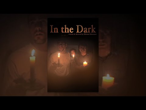 In The  Dark  Full Horror Movie