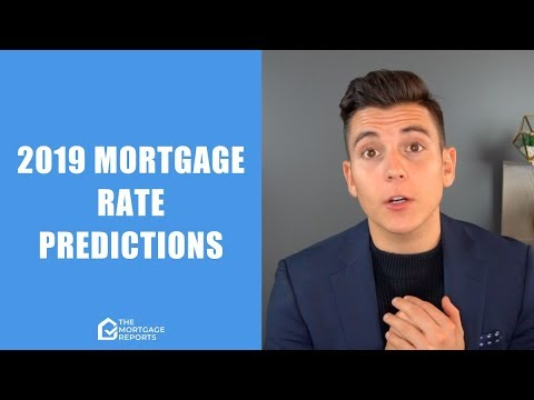 2019 Mortgage Rates Forecast