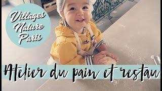 VLOG ATELIER DU PAIN ET J1 A VILLAGE NATURE PARIS [UNE JOURNEE DANS MON ASSIETTE]