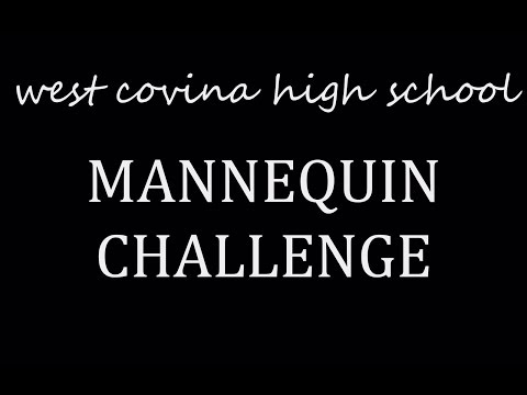 West Covina High School Mannequin Challenge