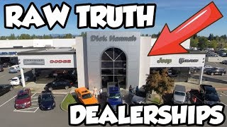 RAW TRUTH about CAR DEALERSHIPS and SERVICE CENTERS!! *UPDATE*