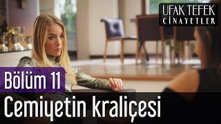 Ufak Tefek Cinayetler 11. Bölüm - Cemiyetin Kraliçesi