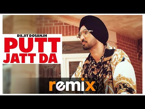 Putt Jatt Da (Remix) | Diljit Dosanjh | Ikka I Conexxion Brothers (AK Stories) I Remix 2019