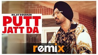 Putt Jatt Da (Remix) | Diljit Dosanjh | Ikka I Conexxion Brothers (AK Stories) I Remix 2019