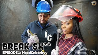 HoodCelebrityy & DJ Juanyto Break Sh!t Episode 1 | #BREAKSH**